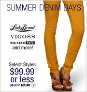 Lucky Brand, Big Star, VIGOSS and more! Select Styles $99.99 or less