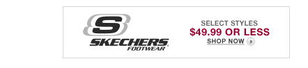 SKECHERS Footwear $49.99 or Less