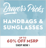 Buyer's Picks: Handbags & Sunglasses