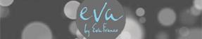 Eva by Eva Franco
