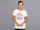 Life is good All You Need Crusher Tee
