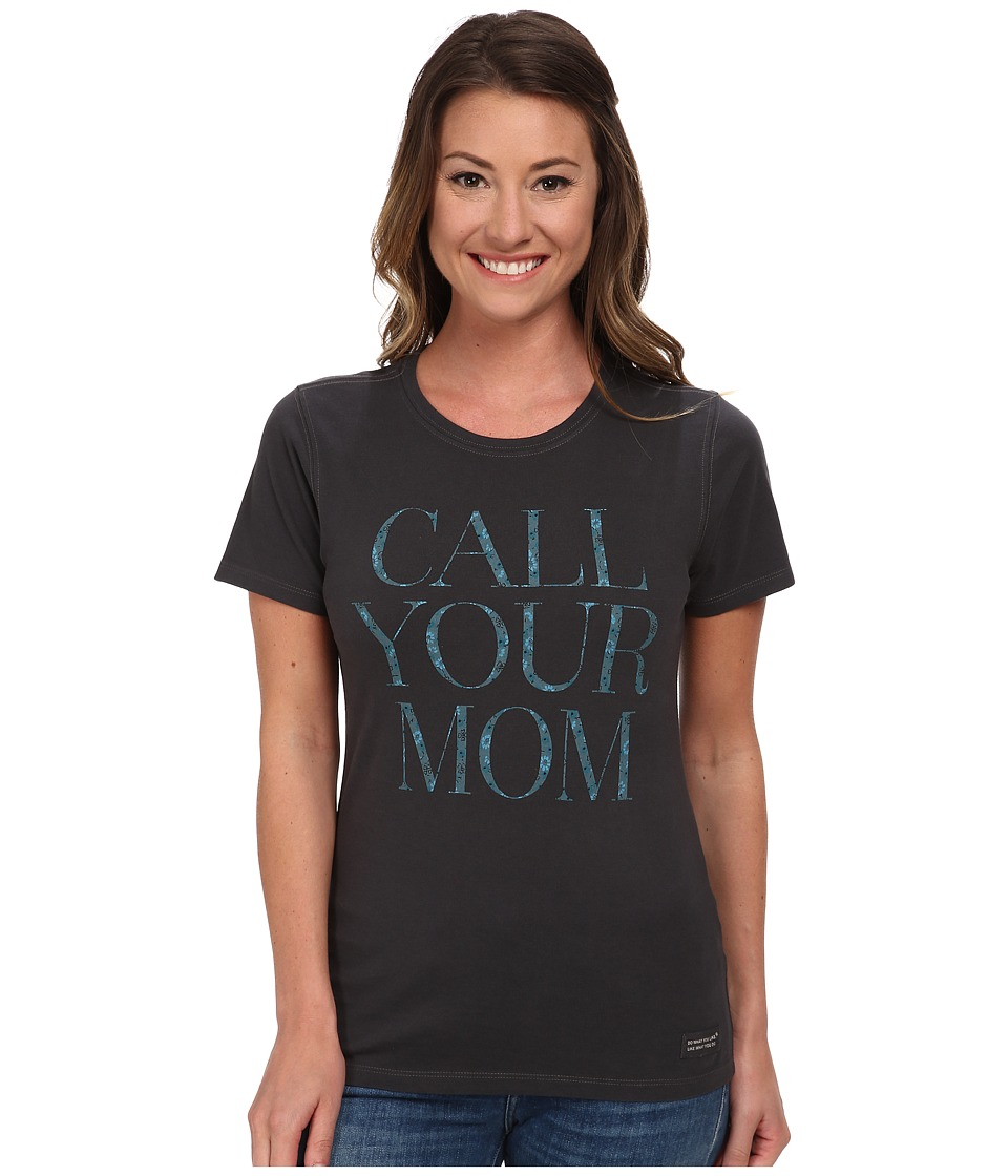 Life is good - Call Your Mom Crusher Tee (Night Black) Women's T Shirt