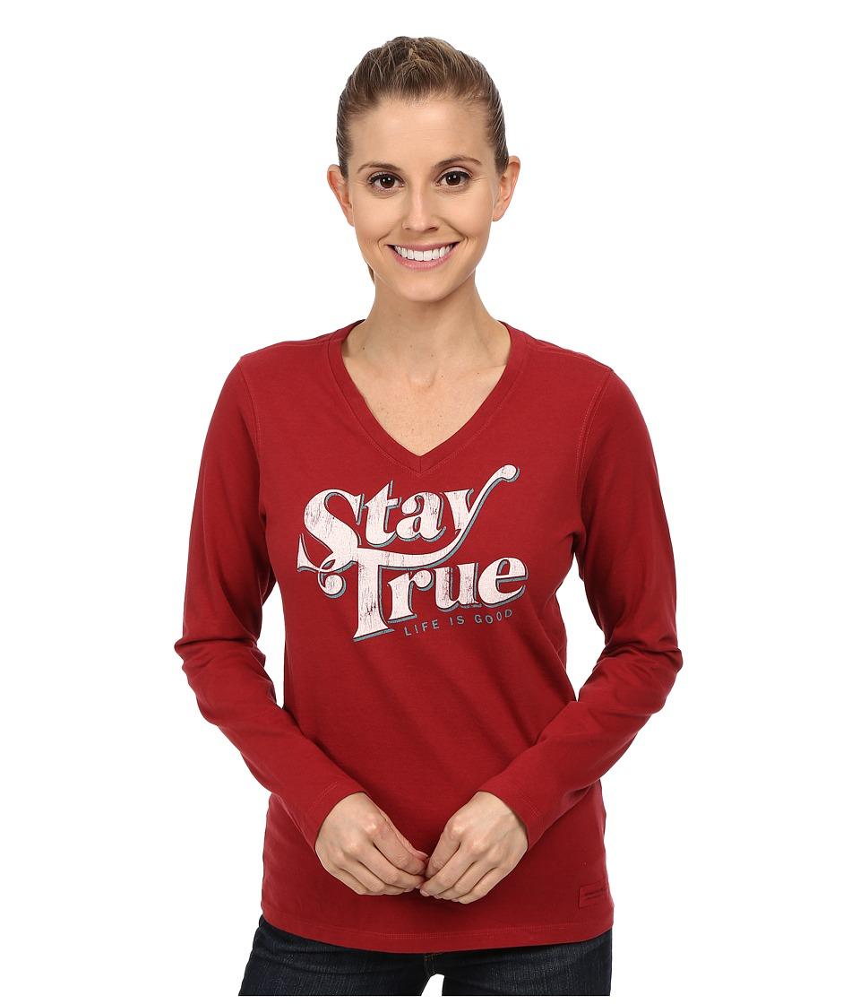 Life is good - Crusher Vee Long Sleeve Tee (Stay True/Rich Red) Women's Long Sleeve Pullover