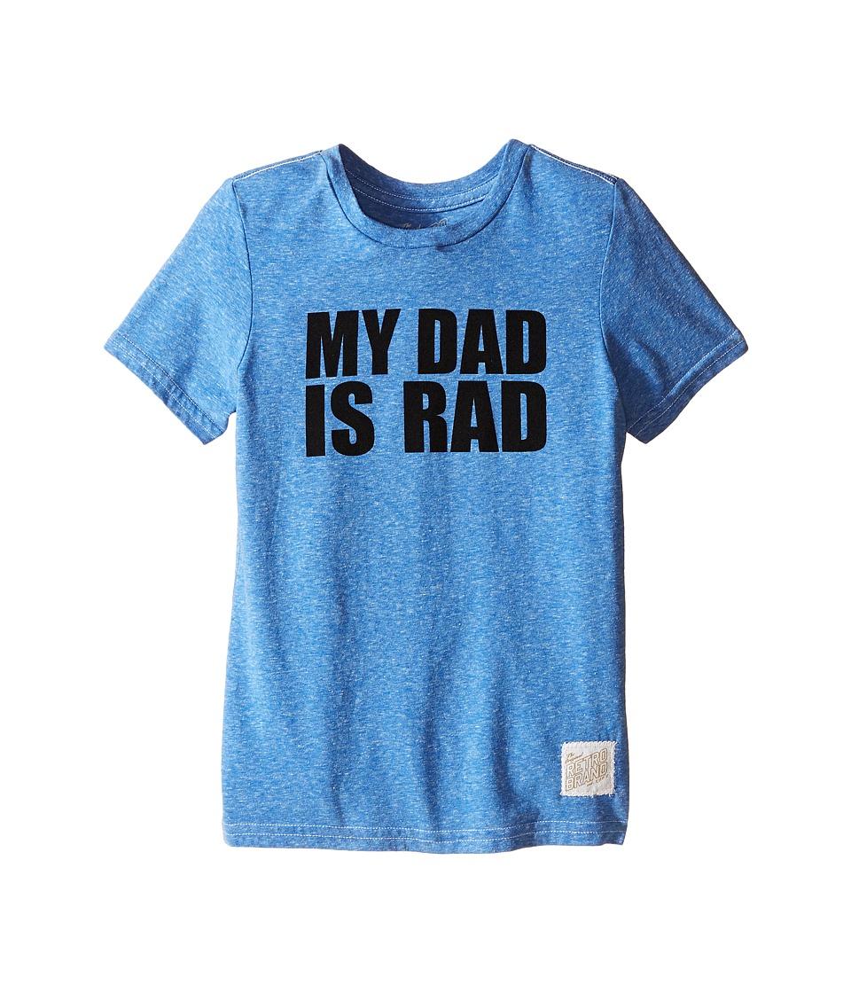 The Original Retro Brand Kids - My Dad is Rad Tri-Blend Tee (Little Kids/Big Kids) (Streaky Blue) Boy's T Shirt