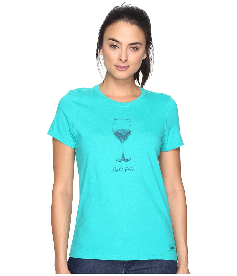 Life is Good - Half Full Wine Glass Crusher Tee (Bright Teal) Women's T Shirt